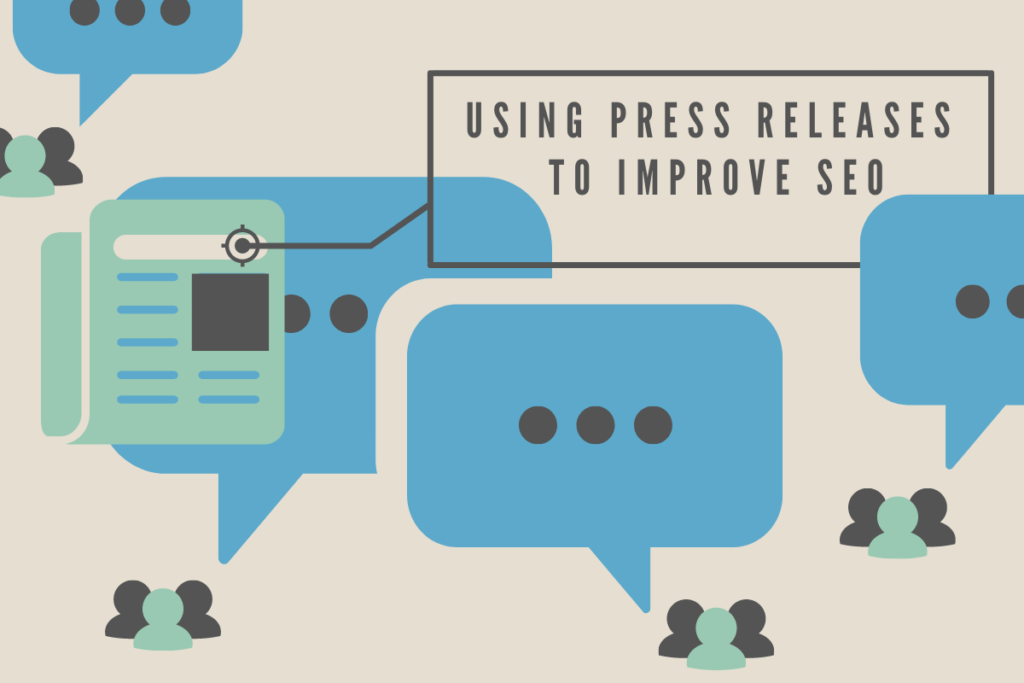 Graphic illustrating how to use press releases to improve SEO; voice boxes and people talking in blue and green and dark gray